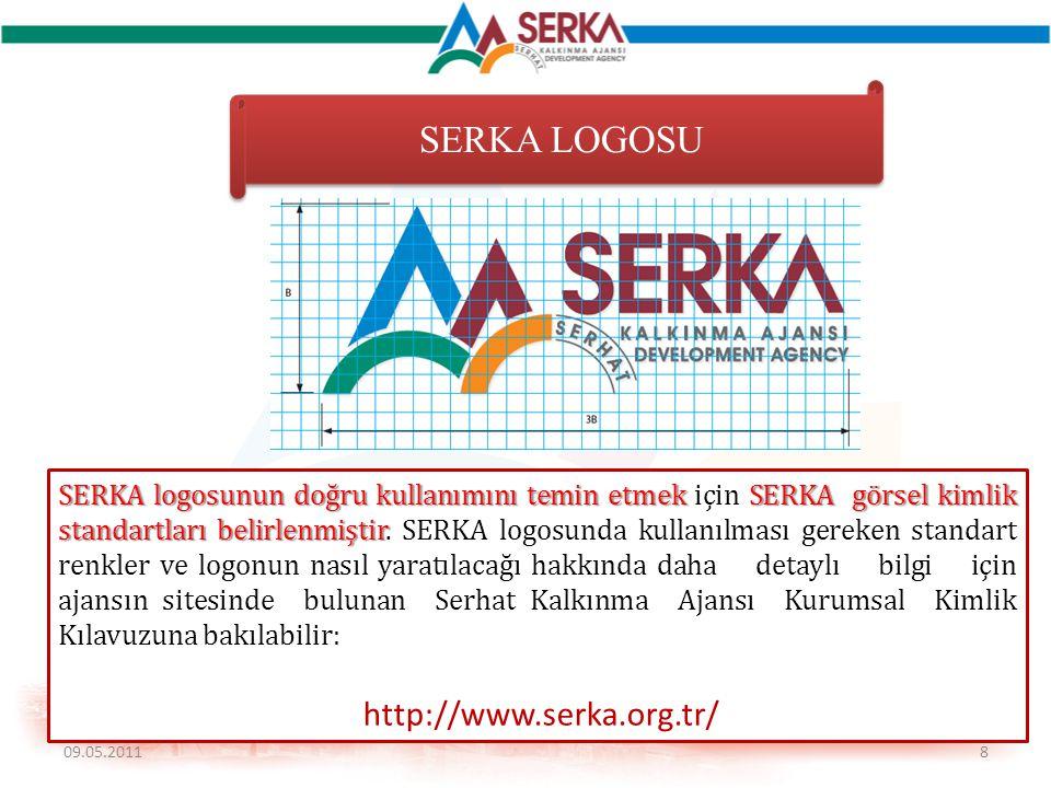 8 SERKA LOGOSU SERKA logosunun doğru kullanımını temin etmek SERKA görsel kimlik standartları belirlenmiştir SERKA logosunun doğru kullanımını temin e