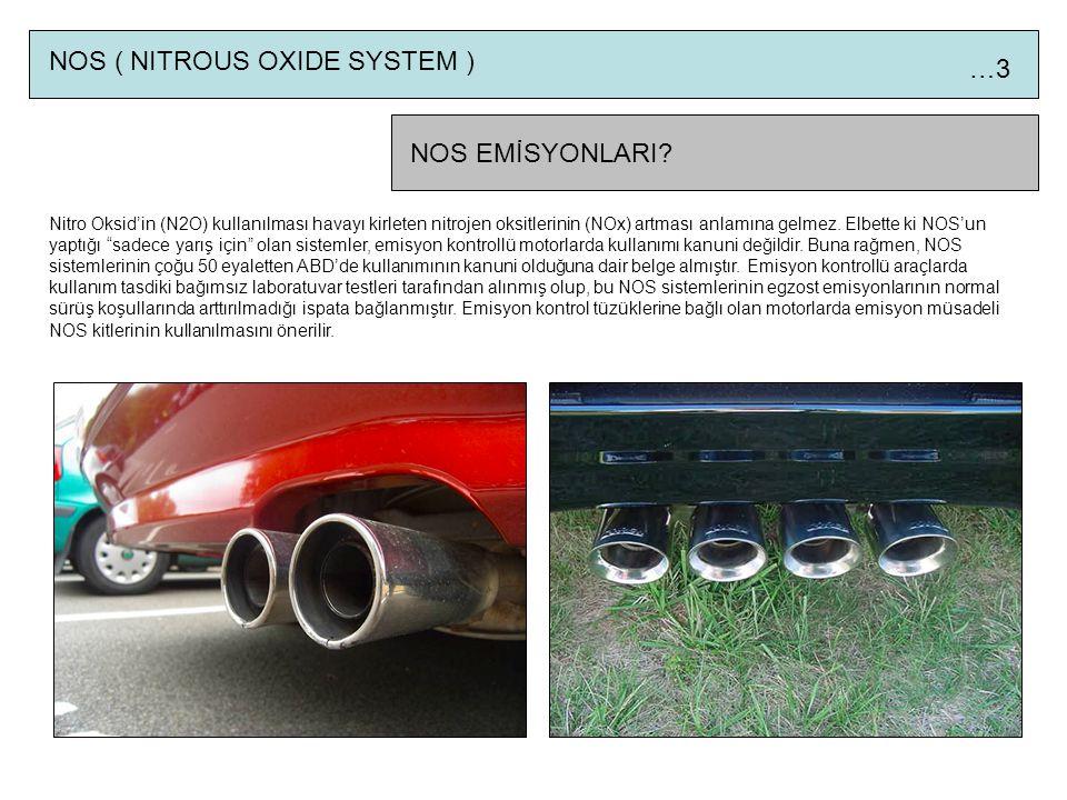 NOS ( NITROUS OXIDE SYSTEM ) …3 NOS EMİSYONLARI.