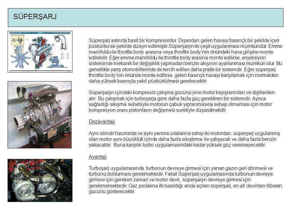SÜPERŞARJ Süperşarj aslında basit bir kompresördür.