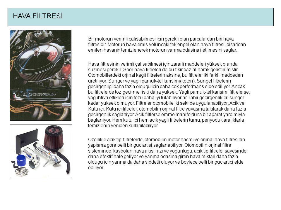 HAVA FİLTRESİ Bir motorun verimli calisabilmesi icin gerekli olan parcalardan biri hava flitresidir.