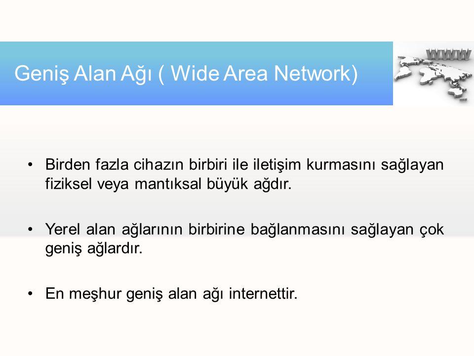 Birden fazla cihazın birbiri ile iletişim kurmasını sağlayan fiziksel veya mantıksal büyük ağdır.
