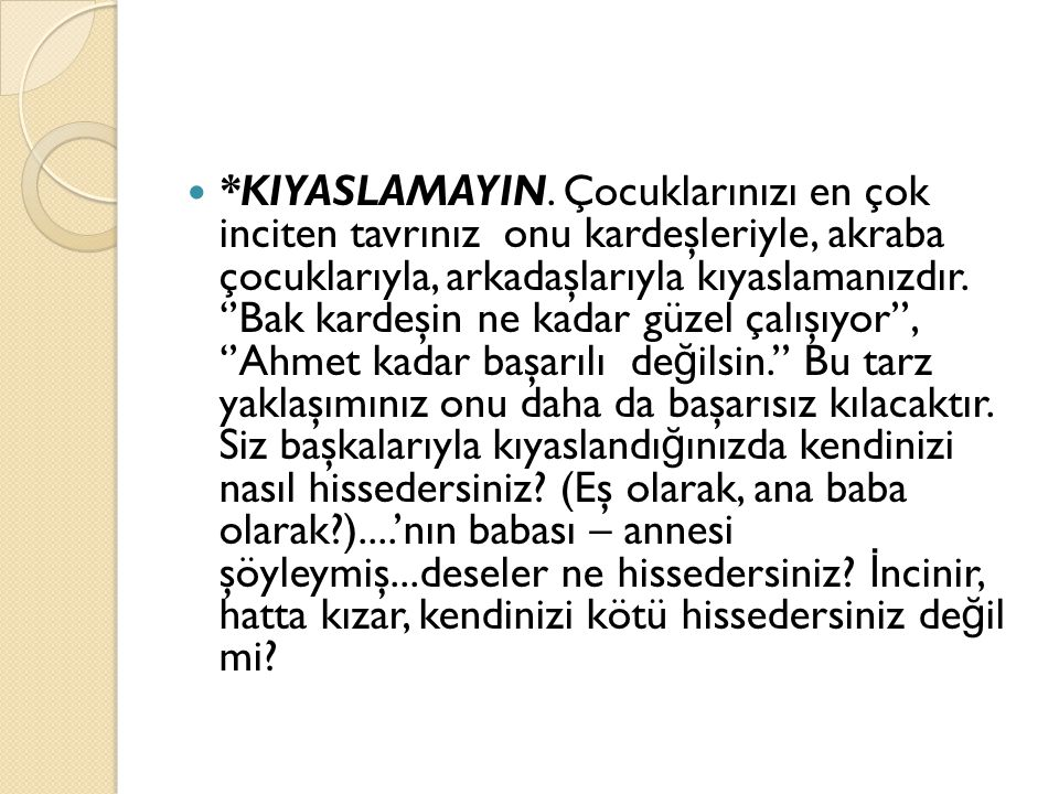 *KIYASLAMAYIN.