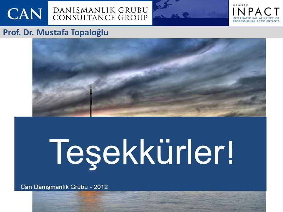 Can Danışmanlık Grubu - 2012 Teşekkürler ! Prof. Dr. Mustafa Topaloğlu