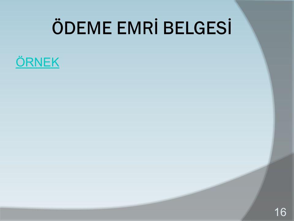 ÖDEME EMRİ BELGESİ ÖRNEK 16