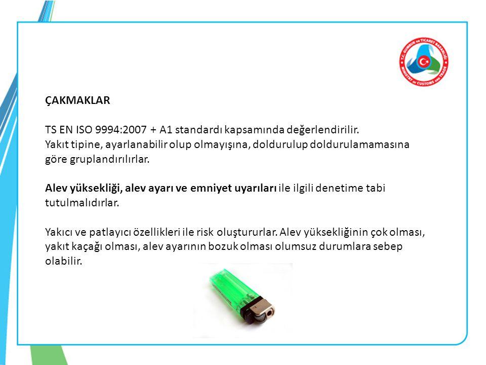 ÇAKMAKLAR TS EN ISO 9994:2007 + A1 standardı kapsamında değerlendirilir. Yakıt tipine, ayarlanabilir olup olmayışına, doldurulup doldurulamamasına gör