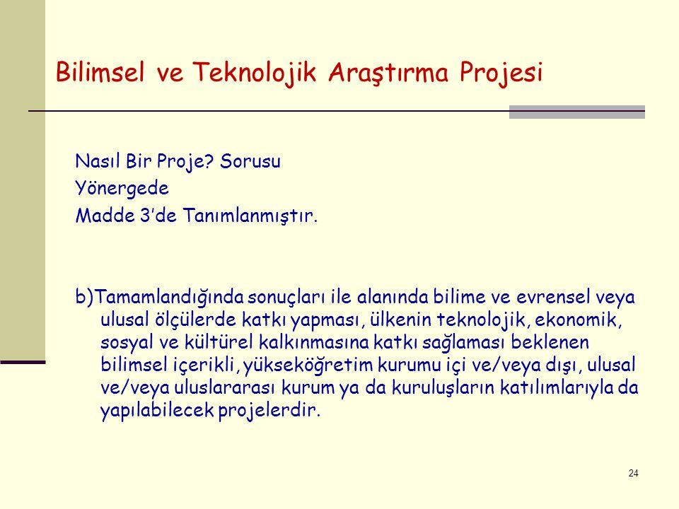 Bilimsel ve Teknolojik Araştırma Projesi Nasıl Bir Proje.