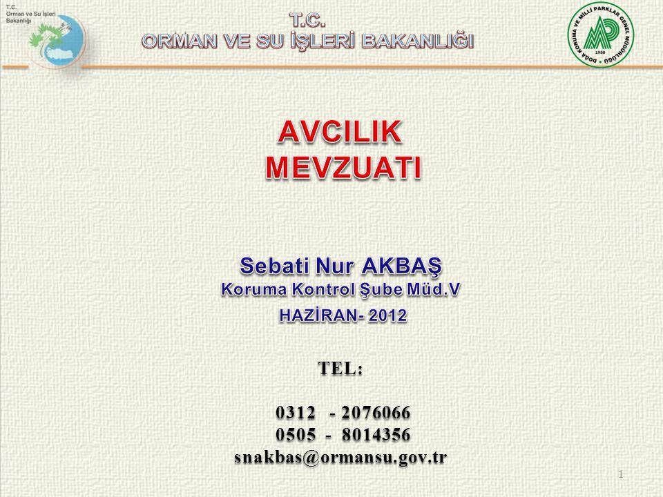 1 TEL: 0312 - 2076066 0312 - 2076066 0505 - 8014356 0505 - 8014356snakbas@ormansu.gov.tr