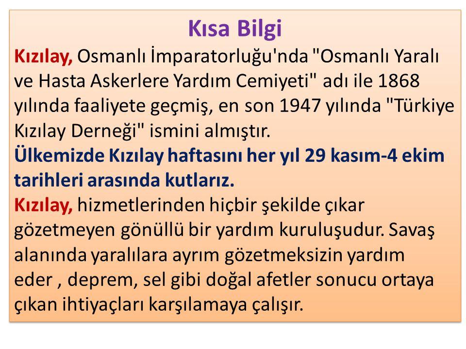 Kısa Bilgi Kızılay, Osmanlı İmparatorluğu'nda