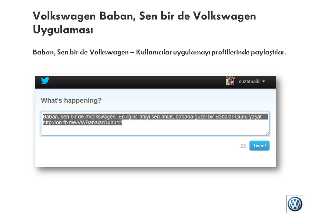 Volkswagen Baban, Sen bir de Volkswagen Uygulaması Baban, Sen bir de Volkswagen – Kazananlar sekme üzerinden açıklandı