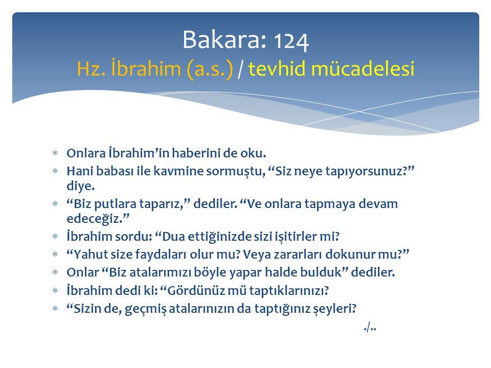  Onlara İbrahim'in haberini de oku.