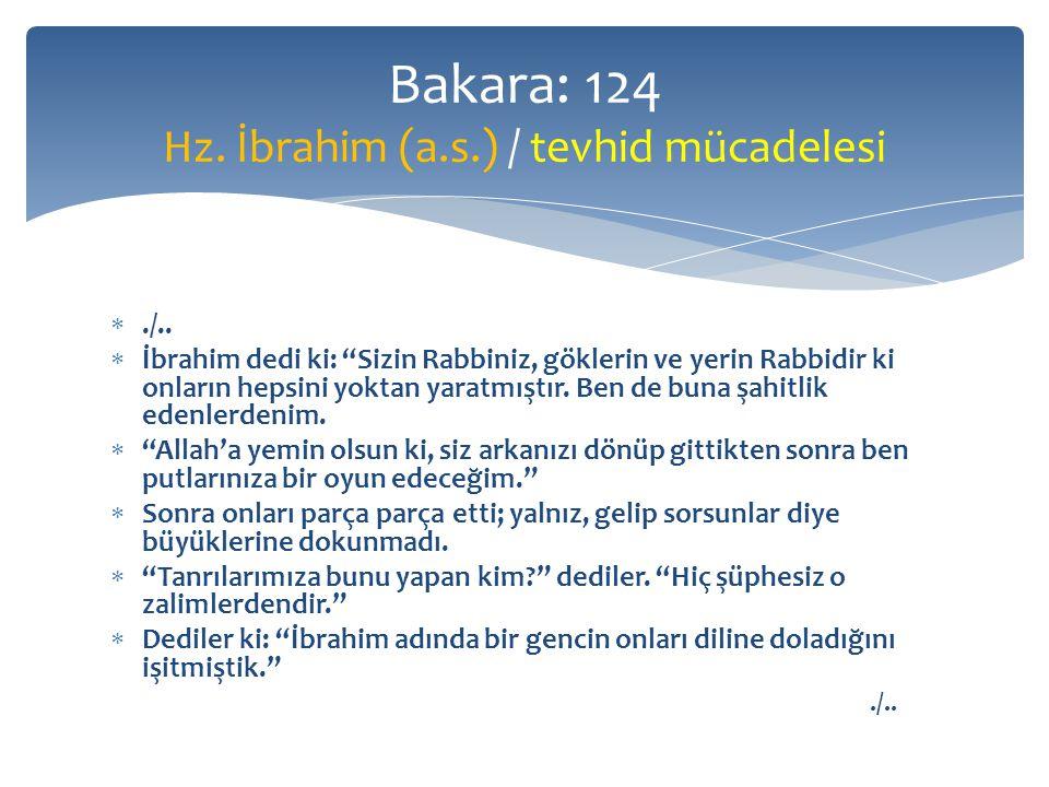 """./..  İbrahim dedi ki: """"Sizin Rabbiniz, göklerin ve yerin Rabbidir ki onların hepsini yoktan yaratmıştır. Ben de buna şahitlik edenlerdenim.  """"Alla"""