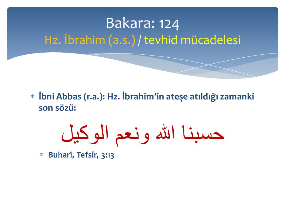  İbni Abbas (r.a.): Hz.