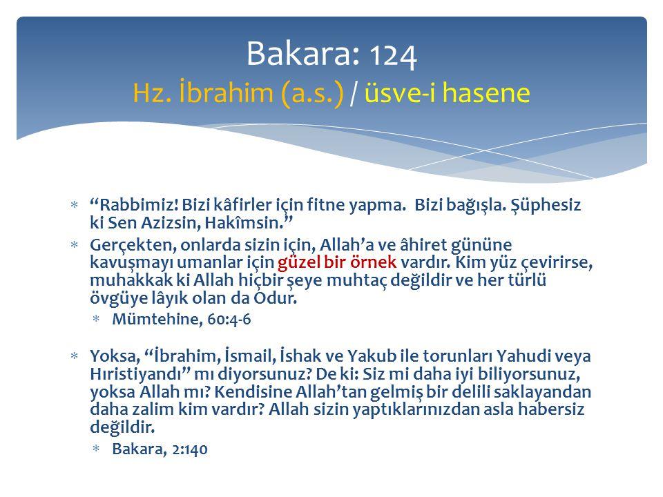  Hani, İbrahim ile İsmail, Kâbe'nin temellerini yükseltirken, Rabbimiz, diyorlardı, bunu bizden kabul et.