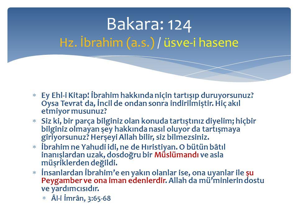 Ey Ehl-i Kitap.İbrahim hakkında niçin tartışıp duruyorsunuz.