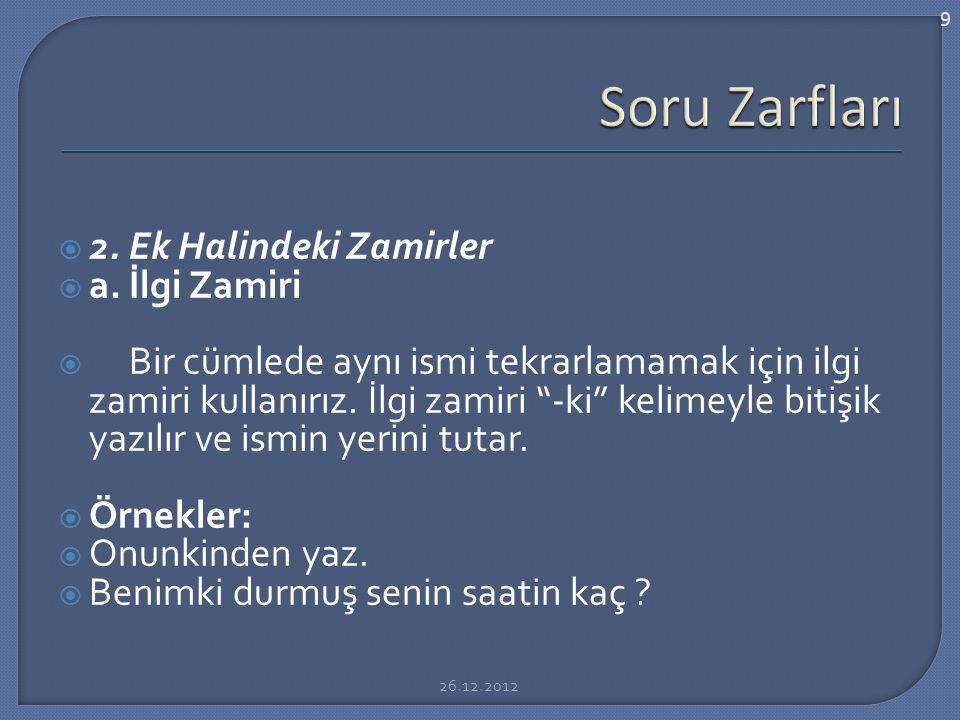  2.Ek Halindeki Zamirler  a.