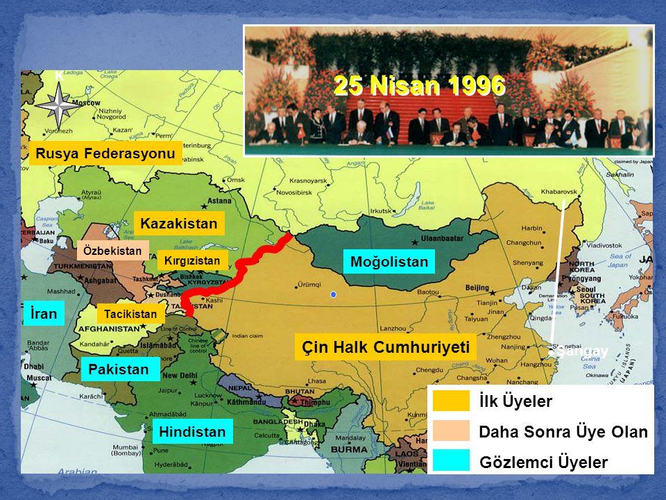 Çin Halk Cumhuriyeti Kazakistan Kırgızistan Tacikistan Rusya Federasyonu Moğolistan Hindistan K İran Pakistan Özbekistan Şangay 25 Nisan 1996 İlk Üyel