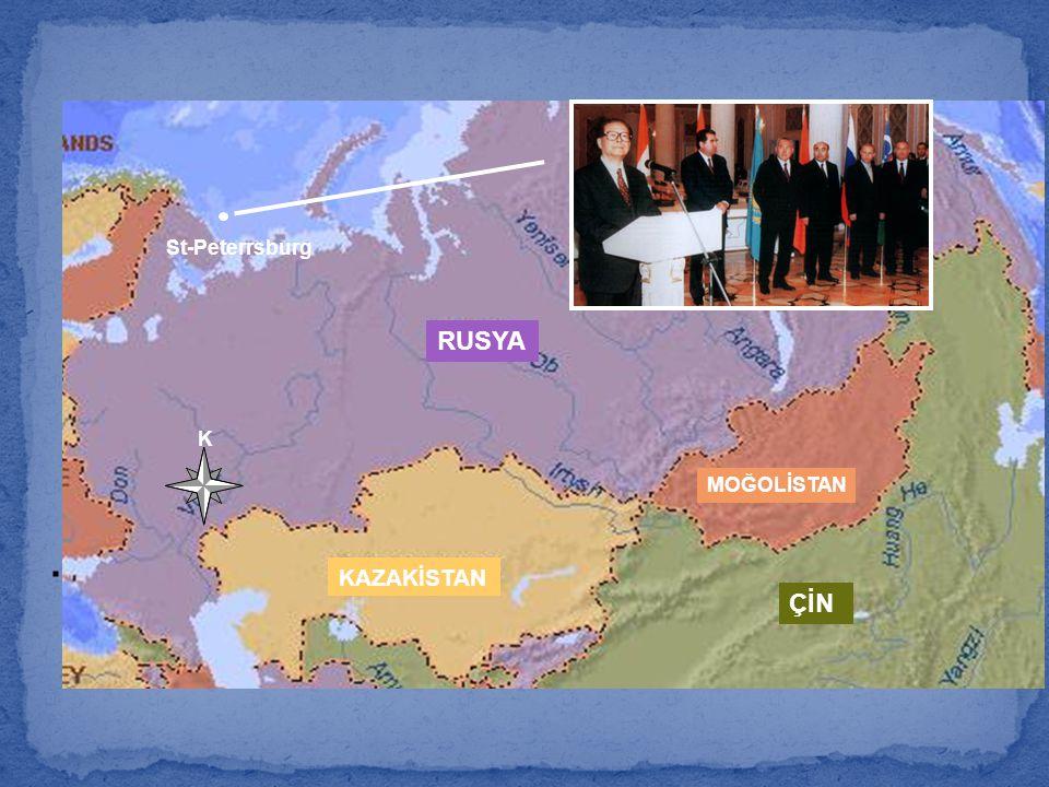 . St-Peterrsburg RUSYA KAZAKİSTAN MOĞOLİSTAN ÇİN K