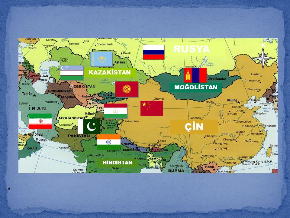 K. RUSSIA KAZAKİSTAN ÇİN RUSYA HİNDİSTAN Ö MOĞOLİSTAN