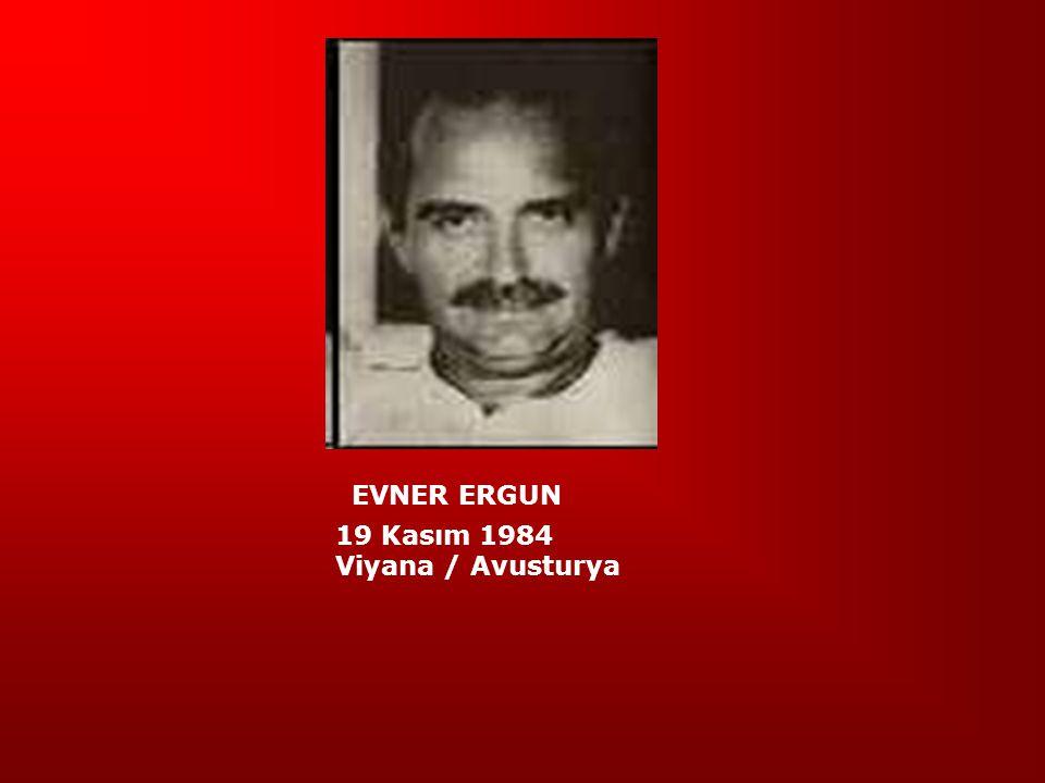 EVNER ERGUN 19 Kasım 1984 Viyana / Avusturya