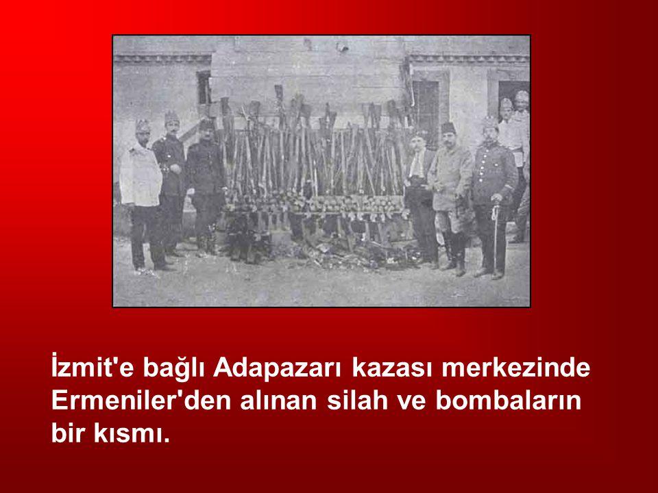 İzmit'e bağlı Adapazarı kazası merkezinde Ermeniler'den alınan silah ve bombaların bir kısmı.