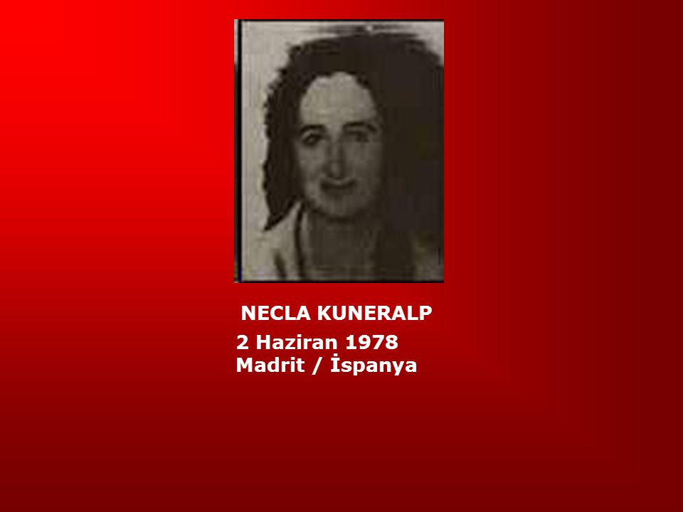 NECLA KUNERALP 2 Haziran 1978 Madrit / İspanya