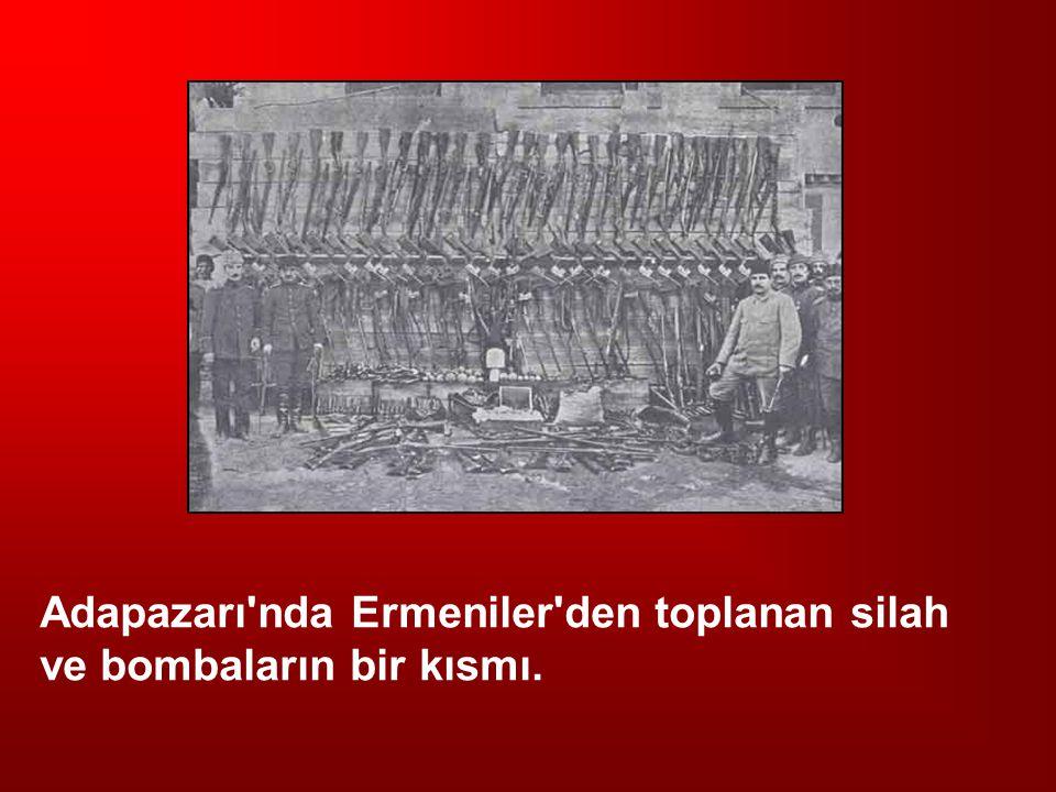 Adapazarı'nda Ermeniler'den toplanan silah ve bombaların bir kısmı.