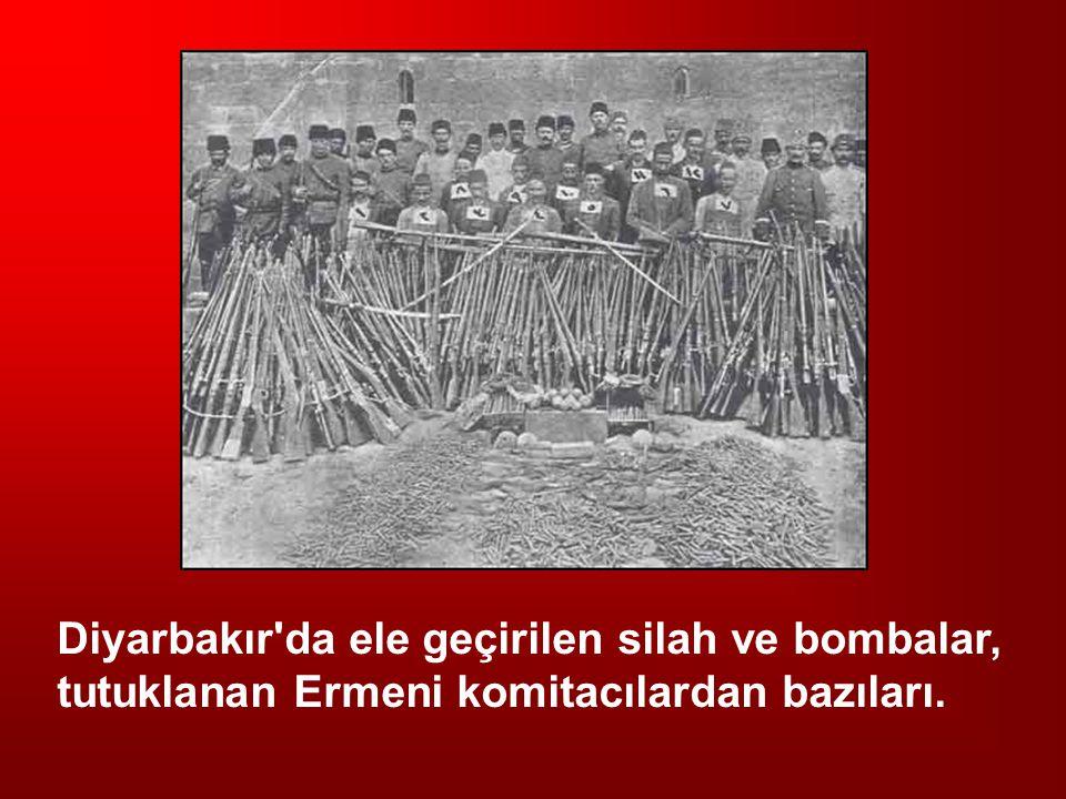 Diyarbakır'da ele geçirilen silah ve bombalar, tutuklanan Ermeni komitacılardan bazıları.