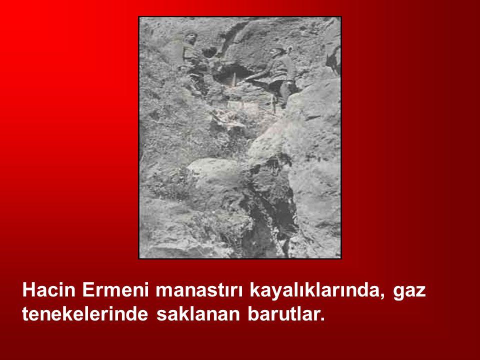Hacin Ermeni manastırı kayalıklarında, gaz tenekelerinde saklanan barutlar.