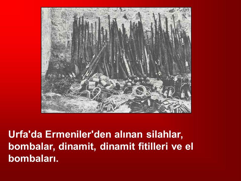 Urfa'da Ermeniler'den alınan silahlar, bombalar, dinamit, dinamit fitilleri ve el bombaları.