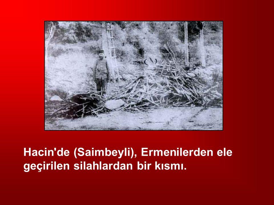 Hacin'de (Saimbeyli), Ermenilerden ele geçirilen silahlardan bir kısmı.
