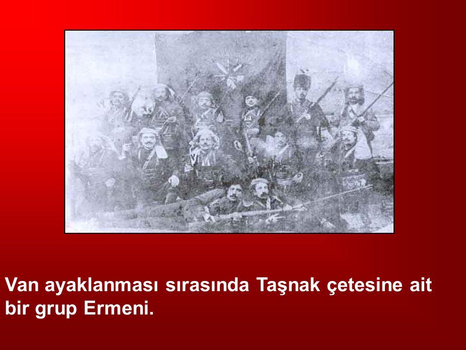 Van ayaklanması sırasında Taşnak çetesine ait bir grup Ermeni.
