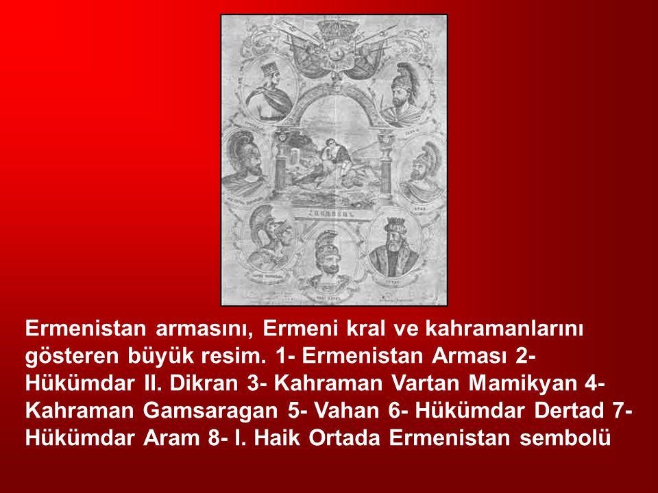 Ermenistan armasını, Ermeni kral ve kahramanlarını gösteren büyük resim. 1- Ermenistan Arması 2- Hükümdar II. Dikran 3- Kahraman Vartan Mamikyan 4- Ka