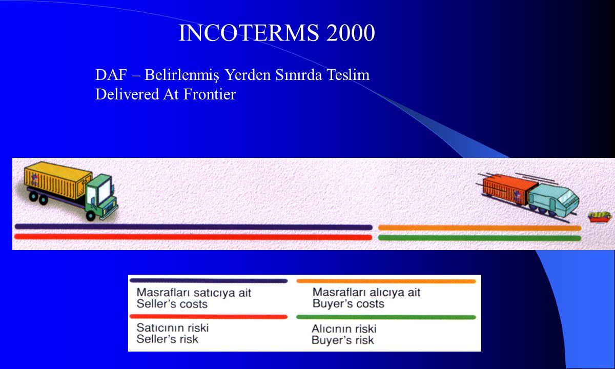 INCOTERMS 2000 DES – Belirlenmiş Varış Limanında Gemide Teslim Delivered Ex Ship