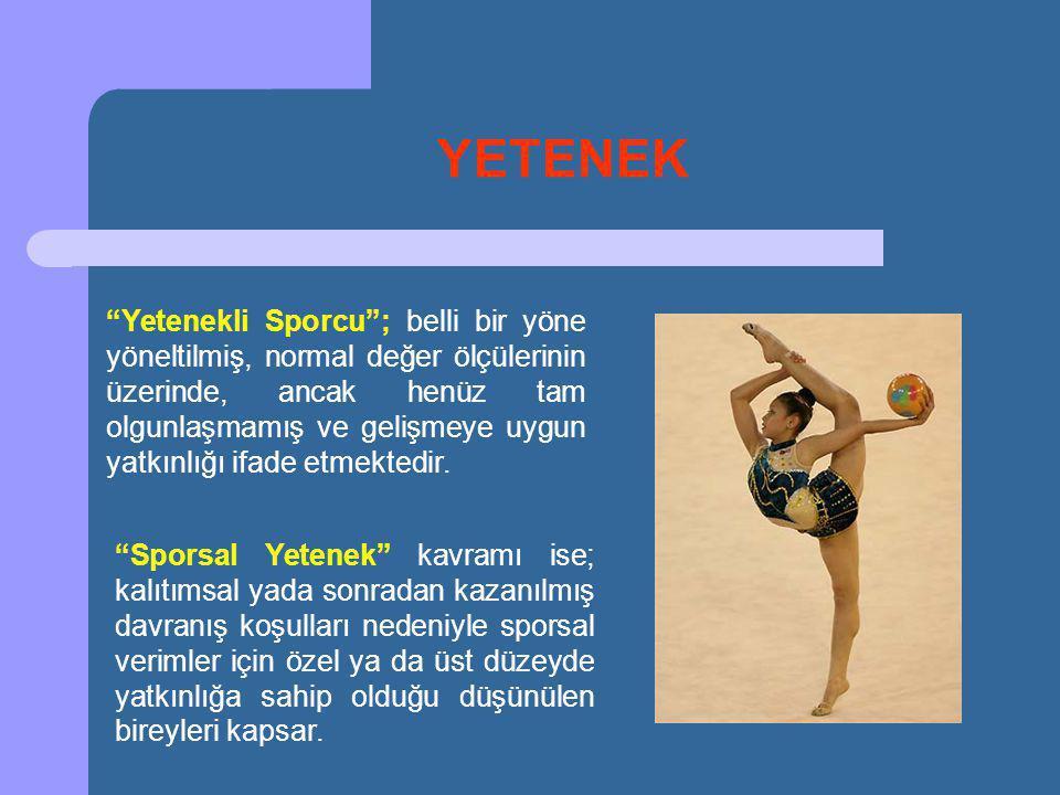 Yetenekli Sporcu ; belli bir yöne yöneltilmiş, normal değer ölçülerinin üzerinde, ancak henüz tam olgunlaşmamış ve gelişmeye uygun yatkınlığı ifade etmektedir.