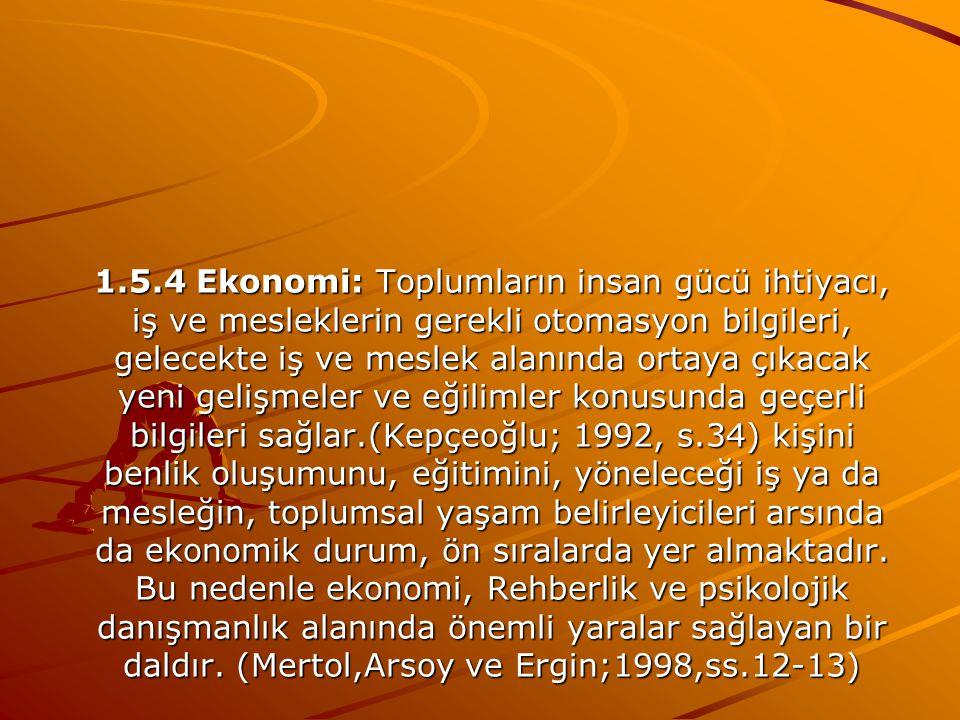 1.5.3 Sosyal psikoloji: Psikoloji, sosyoloji ve antropoloji alanları arası bir disiplin olan sosyal psikoloji; incelediği toplumsal etki ve uyma, tutu