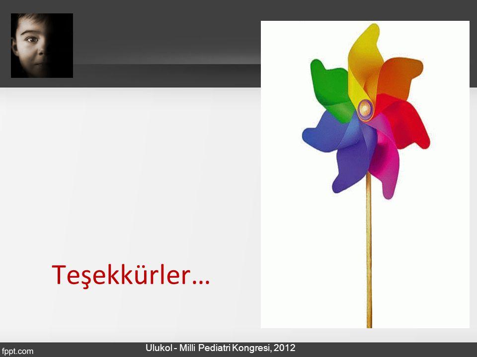 Teşekkürler… Ulukol - Milli Pediatri Kongresi, 2012