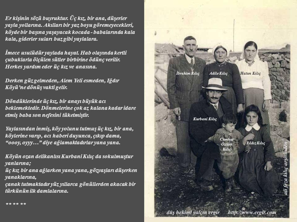 1 Temmuz 1923'te, Kurban Bayramı'nda doğmuş Kurbani Kılıç da köyün türkü yakanlarındandır.