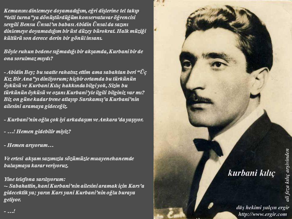 Nesilden nesile geçmesi gereken her türkünün bir öyküsü varken, bu öykülerin de araştırılıp, gelecek nesillere kültür mirası olarak bırakılması gerekmez mi.