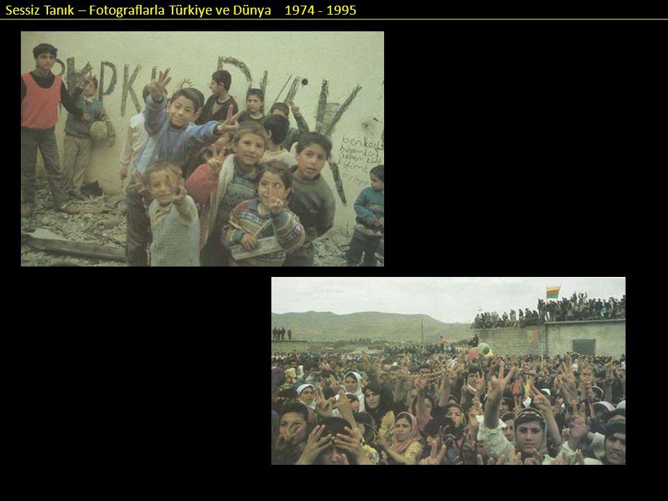 Sessiz Tanık – Fotograflarla Türkiye ve Dünya 1974 - 1995