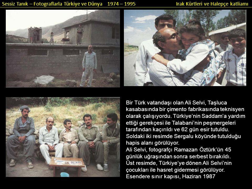 Bir Türk vatandaşı olan Ali Selvi, Taşluca kasabasında bir çimento fabrikasında teknisyen olarak çalışıyordu. Türkiye'nin Saddam'a yardım ettiği gerek