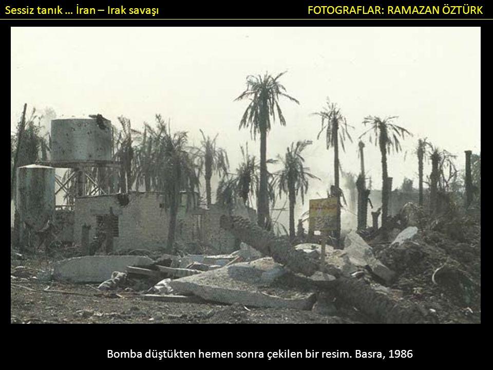 Bomba düştükten hemen sonra çekilen bir resim. Basra, 1986