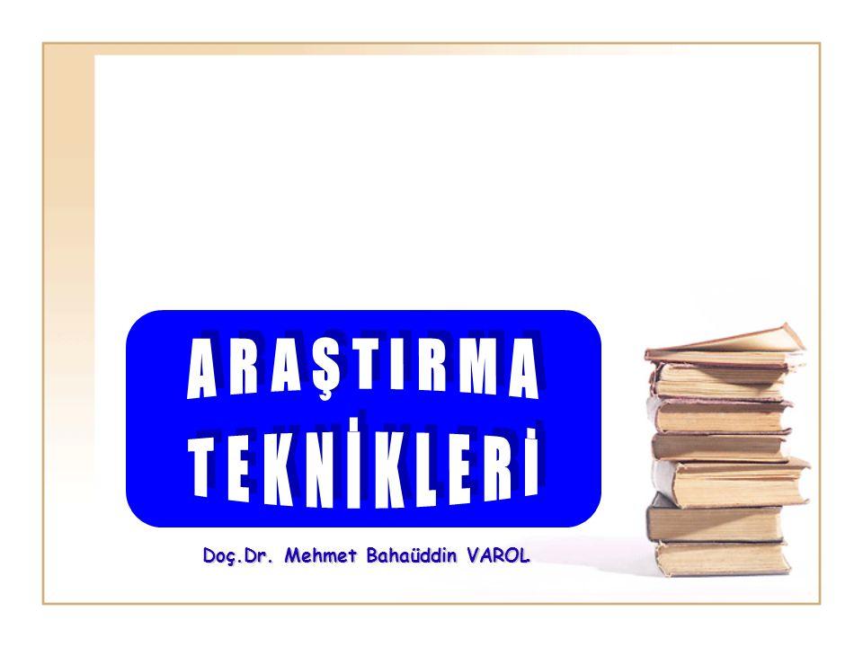 ARAŞTIRMA TEKNİKLERİ B.Konu tespiti 4.