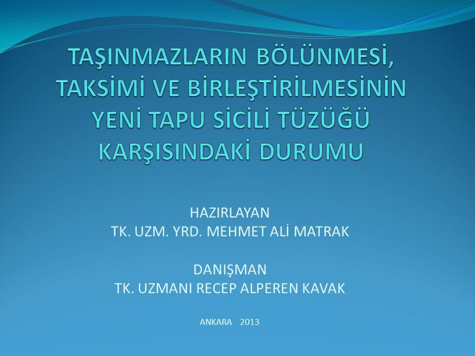 1-A 1-B 1-C Tapu ve Kadastro Genel MüdürlüğüTapu Dairesi Başkanlığı 2-A 2-B 2-C 3-A 3-B 3-C ABC 2204.10.2013