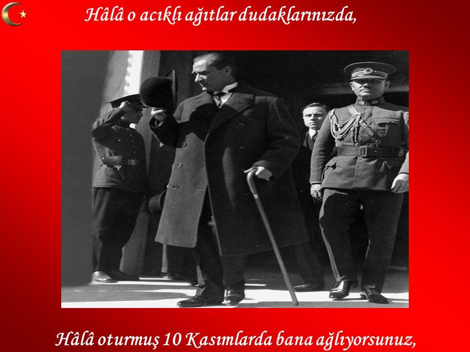 Mustafa Kemal i anlamak avunmak değil, Mustafa Kemal ülküsü sadece söz değil