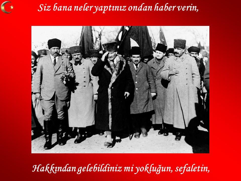 Mustafa Kemal i anlamak ağlamak değil, Mustafa Kemal ülküsü sadece söz değil.