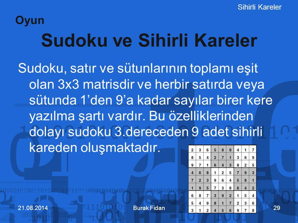 Sihirli Kareler Sudoku ve Sihirli Kareler Sudoku, satır ve sütunlarının toplamı eşit olan 3x3 matrisdir ve herbir satırda veya sütunda 1'den 9'a kadar