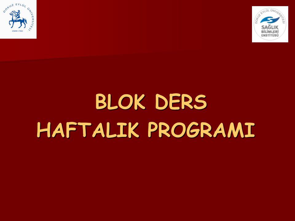 BLOK DERS BLOK DERS HAFTALIK PROGRAMI