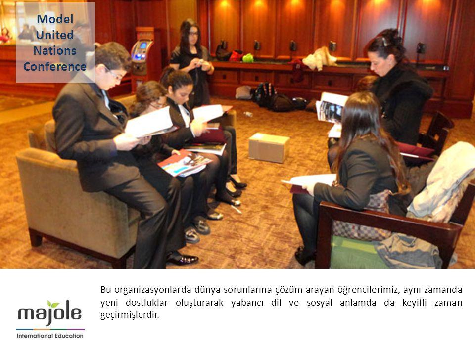 2- 10 Aralık 2012 Bu organizasyonlarda dünya sorunlarına çözüm arayan öğrencilerimiz, aynı zamanda yeni dostluklar oluşturarak yabancı dil ve sosyal a