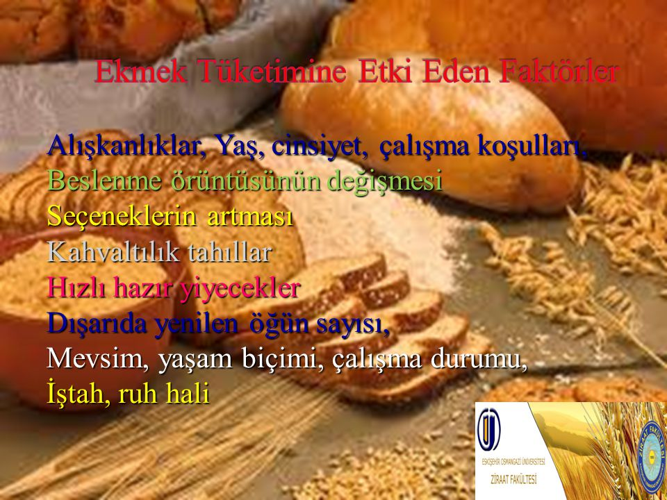Alışkanlıklar, Yaş, cinsiyet, çalışma koşulları, Beslenme örüntüsünün değişmesi Seçeneklerin artması Kahvaltılık tahıllar Hızlı hazır yiyecekler Dışar