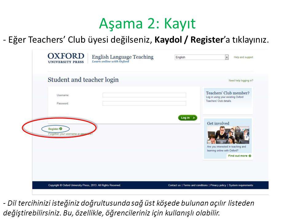 Aşama 2: Kayıt - Eğer Teachers' Club üyesi değilseniz, Kaydol / Register'a tıklayınız. - Dil tercihinizi isteğiniz doğrultusunda sağ üst köşede buluna